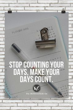 STOP COUNTING YOUR DAYS | Poster – PutMotivationOn Follow all our motivational and inspirational quotes. Follow the link to Get our Motivational and Inspirational Apparel and Home Décor. #quote #quotes #qotd #quoteoftheday #motivation #inspiredaily #inspiration #entrepreneurship #goals #dreams #hustle #grind #successquotes #businessquotes #lifestyle #success #fitness #businessman #businessWoman #Inspirational