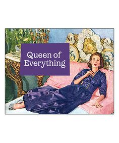 Another great find on #zulily! 'Queen of Everything' Print #zulilyfinds