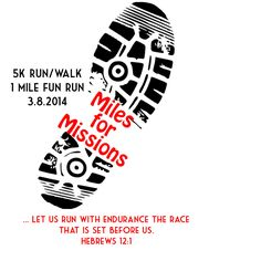 Miles for Missions 5K and 1 Mile Fun Run, March 8, 2014 in Comer, GA All proceeds go to 2014 mission trip to Peru!