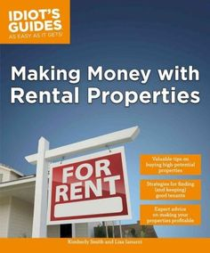 """""""Making money with rental properties / Valuable tips on buying high-potential properties. Smart strategies for finding - and keeping - good tenants. Expert advice on making your properties profitable."""" by Kimberly Smith and Lisa Iannucci Buying Investment Property, Real Estate Investing, Investing Money, Investment Books, Income Property, Investment Companies, Kimberly Smith, Lisa Smith, Home Equity Line"""