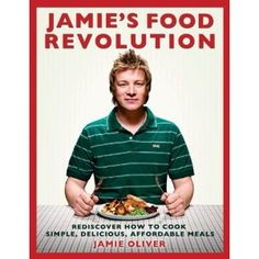 I admire Jamie Oliver for trying to help people feed our children better through nutritional and inexpensive foods