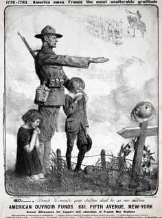 France, WWI: America owes France the most unalterable gratitude. French comrade, your children shall be as our children. Ww1 Propaganda Posters, Cold War Propaganda, Artists For Kids, John James Audubon, American War, World War One, Historical Maps, Women In History, Wwi
