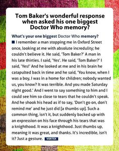 Tom Baker's biggest Doctor Who memory.