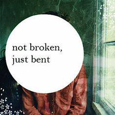 not broken, just bent - P!nk, just give me a reason