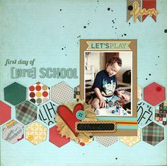 #papercrafting #scrapbook #layout first day of [pre] school, 1 photo, hexagons