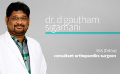Dr. Gautham Sigamani Consultant Orthopaedics Surgeon @ BloomHealthcare Chennai