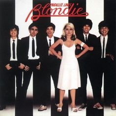 Blondie - Parallel lines.  Solid pop in a new wave twist.  We all wanted to be Deborah Harry.