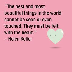 Quote from Helen Kellerr Good Life Quotes, Life Is Good, Good Things, Life Is Beautiful