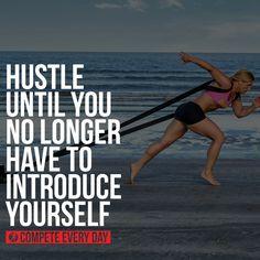 #Hustle every damn day.