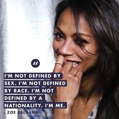 Zoe Saldana #quotes #inspirationalquotes