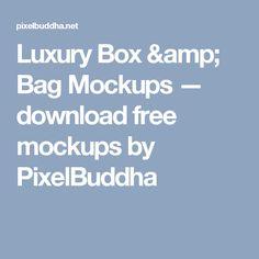Luxury Box & Bag Mockups — download free mockups by PixelBuddha