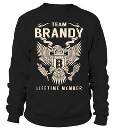 """# Team BRANDY - Lifetime Member .  Special Offer, not available anywhere else!      Available in a variety of styles and colors      Buy yours now before it is too late!      Secured payment via Visa / Mastercard / Amex / PayPal / iDeal      How to place an order            Choose the model from the drop-down menu      Click on """"Buy it now""""      Choose the size and the quantity      Add your delivery address and bank details      And that's it!"""