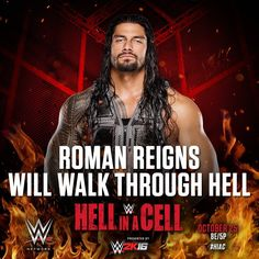WWE Hell in a Cell 2015: Roman Reigns will walk through hell.