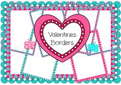 Free Valentine Borders to use with hearts and butterflies to create your own Valentines pages. Classroom Treasures