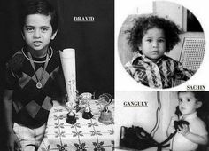"when childhood looking ""Dravid"", ""Sachin"" & ""Ganguly"" - they are all in Indian Cricket Players"