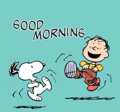 Snoopy: Good morning.