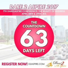 {COUNTDOWN} 63 #DAYS LEFT to #Dare2Aspire 2017 #Conference! Don't miss the chance.. buy your #tickets NOW before we sell out!!! www.d2aspire.com    Want to be a #sponsor / #vendor on our upcoming conference??? Email us: dare2aspire2012@gmail.com    #business #smallbiz #atlanta #sheraton #success #ceo #boss #beautyofbusiness #entrepreneur #mompreneur #savethedate #atlantaevents #womenbusinessowners #businesswoman #beautyboss #vendors #sponsors #womenwhowork #womenempowerment…