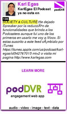 #SOCIETY #PODCAST  Karl Egas    KarlEgas El Podcast ya no esta en Spreaker cambia de Feed    READ:  https://podDVR.COM/?c=cf6bd01a-4a67-ef12-2682-dca436d3f252