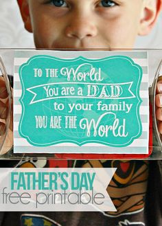Free Father's Day free printable- To the world you are a dad, to your family you are the world! #happymoneysaver #happythoughts