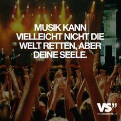 Visual Statements® Musik kann vielleicht nicht die Welt retten, aber deine Seele. Sprüche / Zitate / Quotes / Musik / tiefgründig / lustig / schön / nachdenken