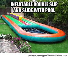 inflatable double slip and slide with pool! Shut up and take my money. Take My Money, Summer Fun, Summer Time, Summer Things, Summer 2016, Summer Loving, Summer Parties, Summer Ideas, Summer Nights
