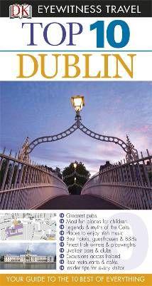 Dublin Dublin, Dk Publishing, Eyewitness Travel Guides, Travel General, Legends And Myths, Aleta, Never Stop Learning, Ireland Travel, Writer