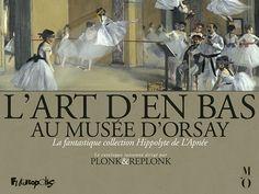 L'Art d'en bas au Musée d'Orsay