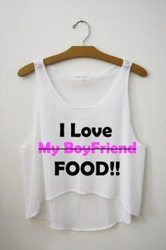 i love food!!! Crop top
