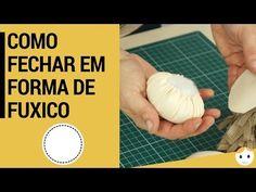 Como Fechar Em Forma De Fuxico e Fazer a Cabeça Da Boneca - YouTube