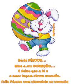 seja muito feliz   Pascoa um dia muito gostoso e também um dia para renascer.