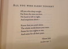 """Poem of loneliness. Finding comfort in solitude. """"all you who sleep tonight"""""""