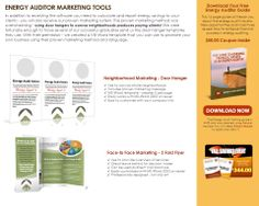 Click Here: http://diygreenpowerforhome.com/Energy_Audit_Institute.php         http://diygreenpowerforhome.com     COMMERCIAL ENERGY AUDITOR MARKETING TOOLS In addition to receiving the software you need to calculate and report energy savings to your clients - you will also receive our proven marketing system. The proven marketing method was overwhelming - using door hangers to canvas neighborhoods produces paying clients!