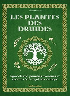 Les Plantes Des Druides Sant Bientre Hors Collection - PDF E-Books Directory Do What You Like, What To Read, Good Books, Books To Read, Importance Of Library, Occult Books, My Emotions, Some Words, Book Photography