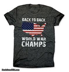 Back to Back World War Champs USA T-Shirt - America T-Shirt