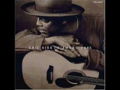 """Eric Bibb - Shine On - """"keep on when your mind says quit""""  -  """"heart and wisdom is something you can't buy. it's the wings of experience that make you fly.  don't look down. don't look back.  don't turn around you're on the right track.  keep on when your mind says quit.  dream on..."""""""