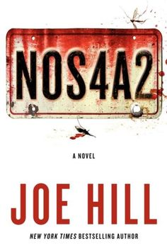 NOS4A2 by Joe Hill. Available to borrow through USG GIL Express.