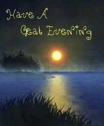 have nice evening quotes - Google zoeken