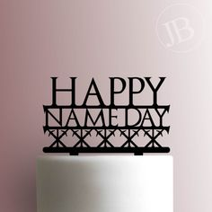 Game of Thrones - Happy Name Day Cake Topper Happy Name Day Wishes, Happy Names, Music Items, Acrylic Sheets, Illustrations And Posters, Work On Yourself, Cake Toppers, Game Of Thrones, Happy Birthday