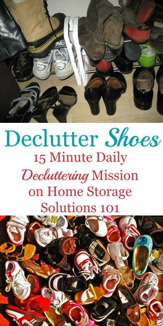 How to declutter shoes for both adults and kids, including list of shoes that are obvious clutter, guidelines for how many shoes to keep, plus before and after photos from readers who've done this Declutter 365 mission in both their closets and entryways