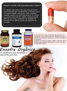 Enxofre orgânico (MSM): a substância que fortalece, recupera, ajuda no crescimento, engrossa o cabelo e doa brilho aos fios!