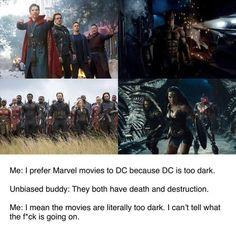 Wonder woman is the only DC movie where I can actually see anything, that's probably why it's the only one I like Dc Heroes, Superhero Names, Superhero Movies, Avengers Vs Justice League, Marvel Funny, Marvel Avengers, Marvel Dc Comics, Aesthetic Black, Avengers Memes