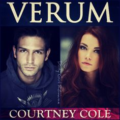 Verum (The Nocte Trilogy, bk 2)  by Courtney Cole  #DirtyGirlRomance