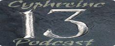 Cyphreinc Podcast 013    Duration: 50:32    Released: Thursday 13th May 2010  01. Chronic Alibi  02. Strangeways  03. The Phantom Creeps  04. Skylarkers  05. City of Ashes  06. Ekho  07. Sonanuat  08. Mantar Vision  09. Dragatis  10. Scholars  11. Walter Hinchman  12. Skari  13. Camburn  http://www.cyphreinc.co.uk/podcast013/