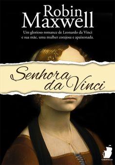 Senhora da Vinci - Robin Maxwell - 5 estrelas