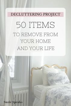 50 Things to remove from your home and life - decluttering, organisation and planning