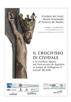 Galleria Medievale: Il Crocifisso di Cividale e la scultura lignea nel Patriarcato di Aquileia