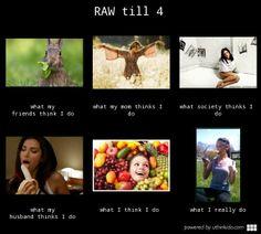raw till 4