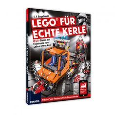 Buch LEGO® für echte Kerle von Franzis jetzt im design3000.de Shop kaufen! Wie erwecke ich Lego mit Elektronik zum Leben? Das Buch LEGO® für...