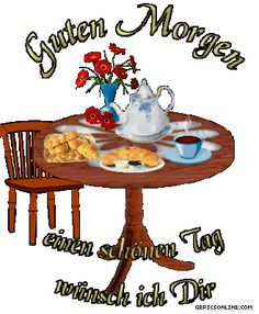 Guten Morgen GB Pics Good Morning Sunshine, Backyard Patio Designs, Good Morning Quotes, Petra, Prayer, Tattoo, Humor, Fitness, Painting