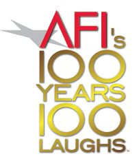 AFI's 100 Years...100 Laughs is a list of the 100 funniest American films of all time.